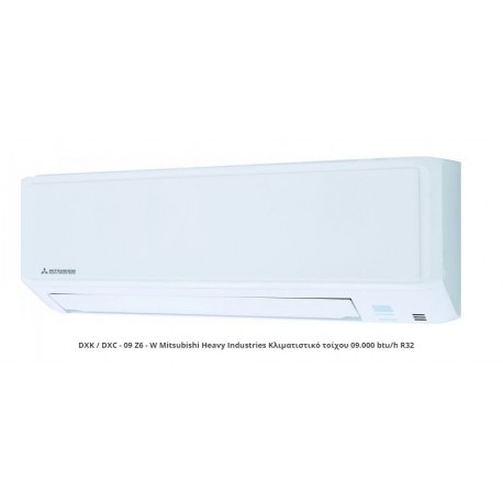 DXK / DXC - 09 Z6 - W Mitsubishi Heavy Industries Κλιματιστικό τοίχου 09.000 btu/h R32